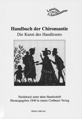 Handbuch der Chiromantie: Die Kunst des Handlesens Taschenbuch – November 2004 Siegfried Kohlschmidt Regia 3937899391 Cottbus