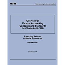 Overview of Federal Accounting Concepts and Standards