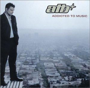 Addicted to Music - Atb