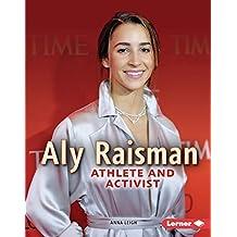 Aly Raisman: Athlete and Activist (Gateway Biographies)