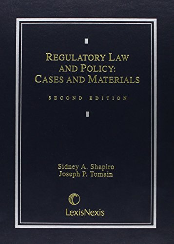 Regulatory Law & Policy: Cases & Materials (Michie Contemporary Legal Education Series)