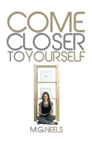COME CLOSER TO YOURSELF