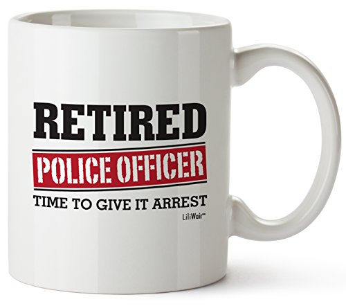Retired Police Officer Gifts Mug Funny Christmas Retiring Retirement Gag Gifts for Women Men Dad Mom Retirement Coffee Mug Gift. Retired Mugs for Coworkers Office & Family. Unique Ideas for Her & Him