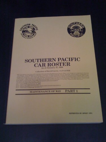 (Southern Pacific Historical & Technical Society. Southern Pacific Car Roster as of January 31, 1956)