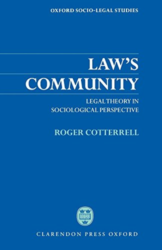 Law's Community: Legal Theory in Sociological Perspective (Oxford Socio-Legal Studies) by Clarendon Press