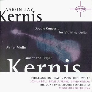 Cover of Kernis: Double Concerto for Violin and Guitar / Air for Violin / Lament and Prayer