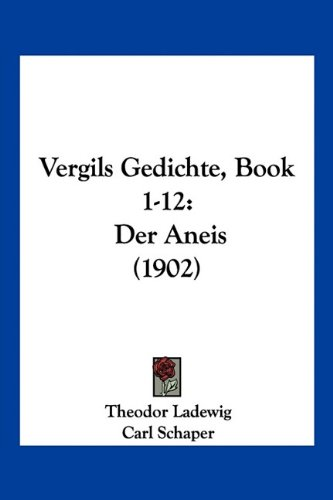 Vergils Gedichte, Book 1-12: Der Aneis (1902) (German Edition) pdf epub