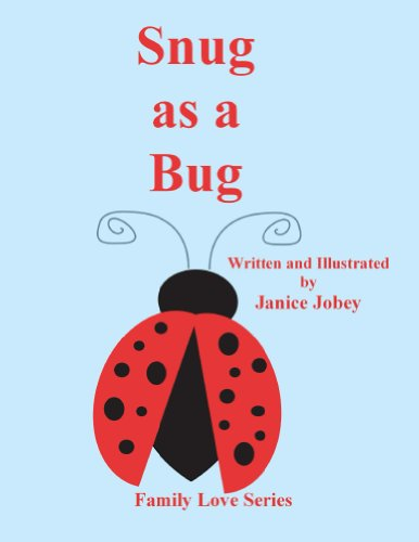 - Snug as a Bug (Family Love Series Book 3)