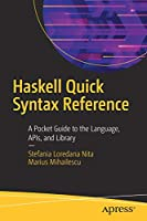 Haskell Quick Syntax Reference Front Cover