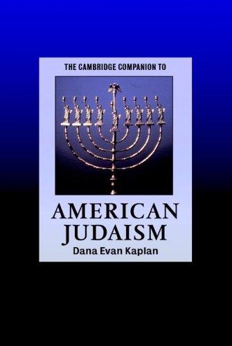 The Cambridge Companion to American Judaism (Cambridge Companions to Religion) pdf