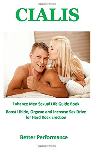 Better Performance: Enhance Men Sexual Life Guide Book Boost Libido, Orgasm and Increase Sex Drive for Hard Rock Erection por DR. SHAW BROTTO