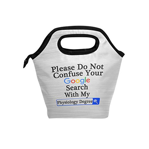 Please Do Not Confuse Your Google Search With My Physiology Degree Lunch Box Insulated Cooler Thermal Reusable Tote Bag Portable Handbag
