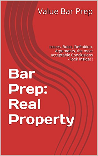 Amazon com: Bar Prep: Real Property: Issues, Rules, Definition