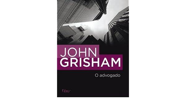O Advogado (Em Portugues do Brasil): John Grisham: 9788532508911: Amazon.com: Books