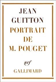 Portrait de monsieur Pouget par Jean Guitton