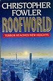 Roofworld, Christopher Fowler, 0099623404