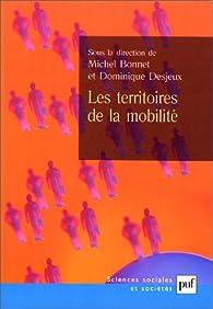 Les territoires de la mobilité par Michel Bonnet (III)