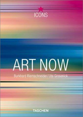 Art Now (TASCHEN Icons Series)