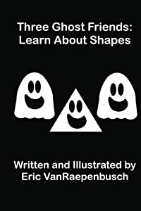 Three Ghost Friends: Learn About Shapes
