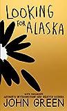 Looking For Alaska - 10th Anniversary Edition