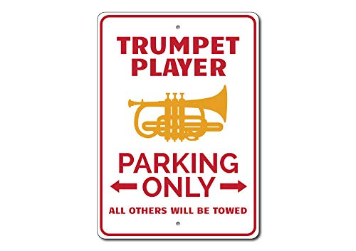 Trumpet Player Gift, Trumpet Player Parking Sign, Trumpet Sign, Trumpet Gift, Trumpet Decor, Instrument Sign - Quality Aluminum - 10