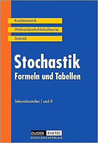 Stochastik. Formeln und Tabellen. Sekundarstufen I und II. RSR.