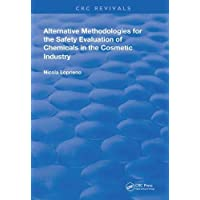Alternative Methodologies for the Safety Evaluation of Chemicals in the Cosmetic Industry