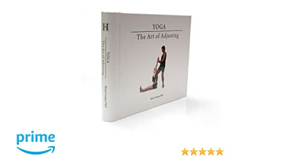 Yoga: The Art of Adjusting 2nd Edition: Amazon.es: Brian ...