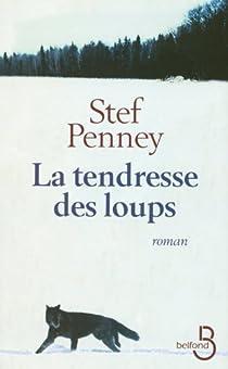 La tendresse des loups par Penney