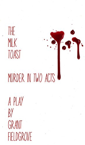 Milk Toast Murder Two Acts ebook product image