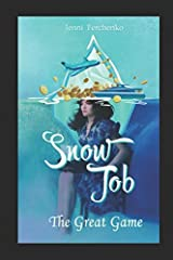 Snow Job: The Great Game Paperback