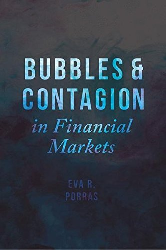 Bubbles and Contagion in Financial Markets, Volume 1: An Integrative View by imusti