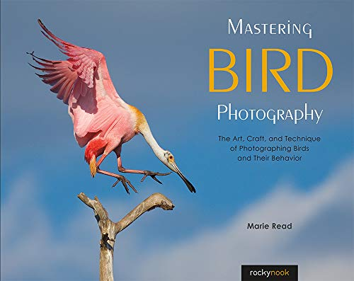 In Mastering Bird Photography: The Art, Craft, and Technique of Photographing Birds and Their Behavior, acclaimed bird photographer and author Marie Read shares techniques and stories behind her compelling images, offering fresh insights into making ...