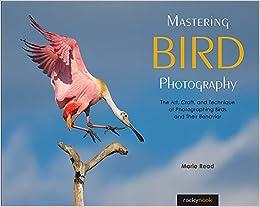 Mastering Bird Photography: The Art, Craft, and     - Amazon com