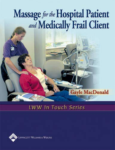 ital Patient and Medically Frail Client (LWW In Touch Series) ()
