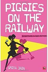 Piggies on the Railway: A Kasthuri Kumar Mystery Paperback