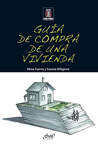 Guía de compra de una vivienda (Spanish Edition) by [Cuervo, Elena,