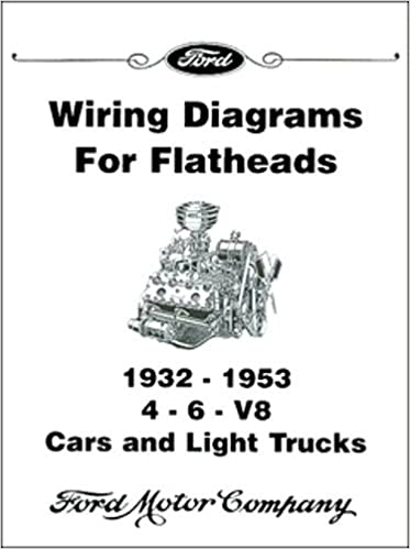 1939 1940 1941 1942 ford flathead v-8 engine electrical wiring diagram  schematics manual includes 4 & 6 cylinder engines paperback – unabridged,  2015