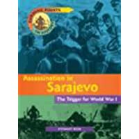 Turning Points In History: Assassination In Sarajevo Paper