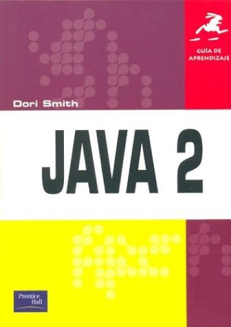 Guia de Aprendizaje - Java 2 (Spanish Edition) ebook