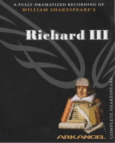 Richard III (Arkangel Complete Shakespeare Series) ebook