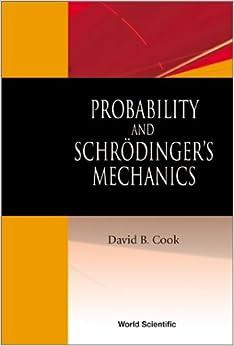 Probability and Schrodinger's Mechanics