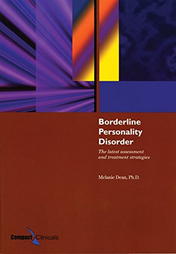 Borderline Personality Disorder: The Latest Assessment and Treatment Strategies