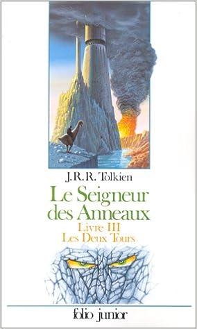 Best books pdf download gratuit LE SEIGNEUR DES ANNEAUX TOME 3 : LES DEUX TOURS FB2 by J-R-R Tolkien 2070334813