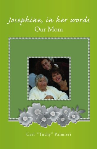 Download Josephine, In Her Words: Our Mom pdf epub