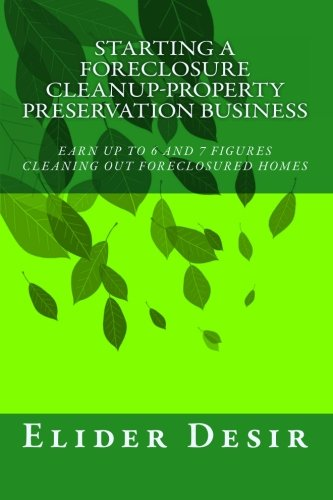 Download Starting A Foreclosure Cleanup-Property Preservation Business ebook