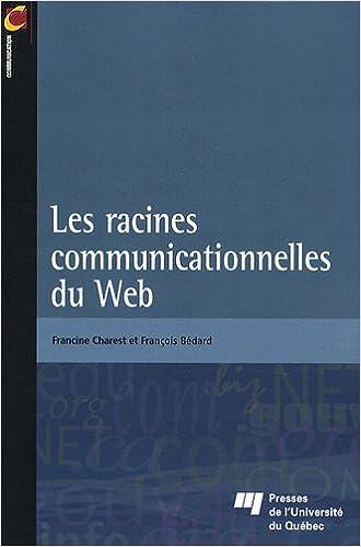 En ligne téléchargement gratuit Les racines communicationnelles du Web pdf ebook