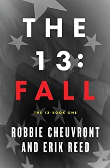 The 13: Fall by [Cheuvront, Robbie, Reed, Erik, Allen, Shawn]