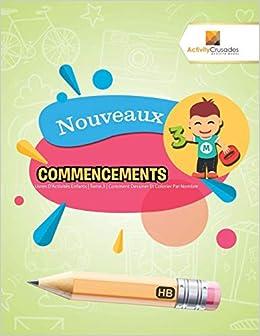 Nouveaux Commencements Livres D Activites Enfants Tome 3