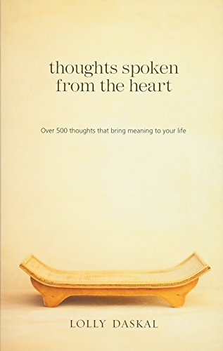 Thoughts Spoken From the Heart: Over 500 thoughts that bring meaning to your life